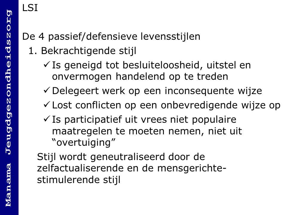 LSI De 4 passief/defensieve levensstijlen 1.