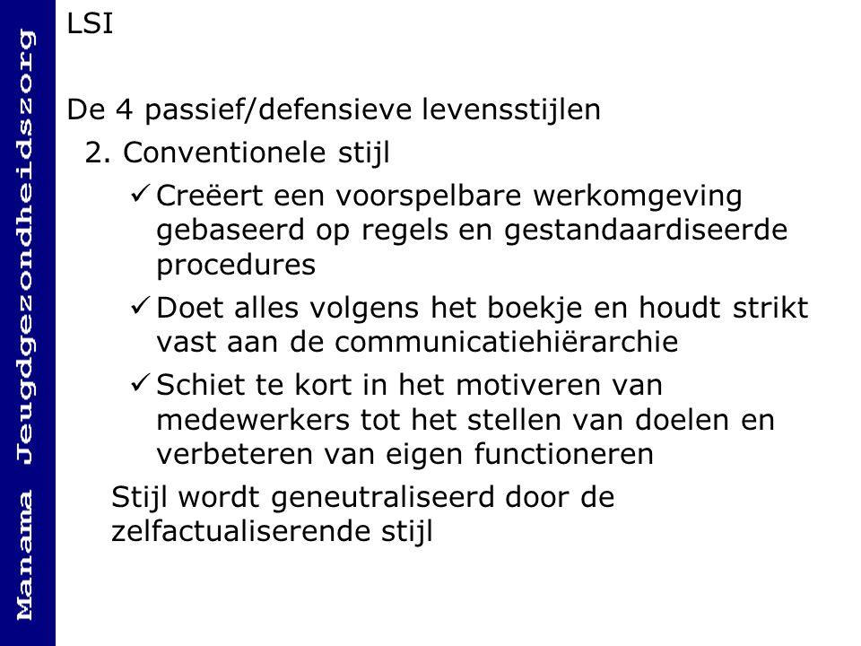 LSI De 4 passief/defensieve levensstijlen 2.
