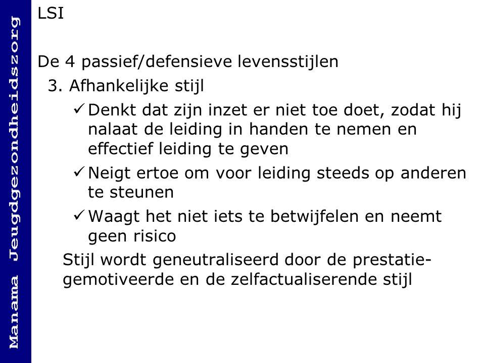 LSI De 4 passief/defensieve levensstijlen 3.