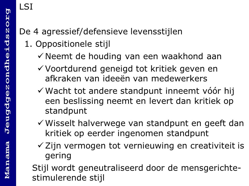 LSI De 4 agressief/defensieve levensstijlen 1.