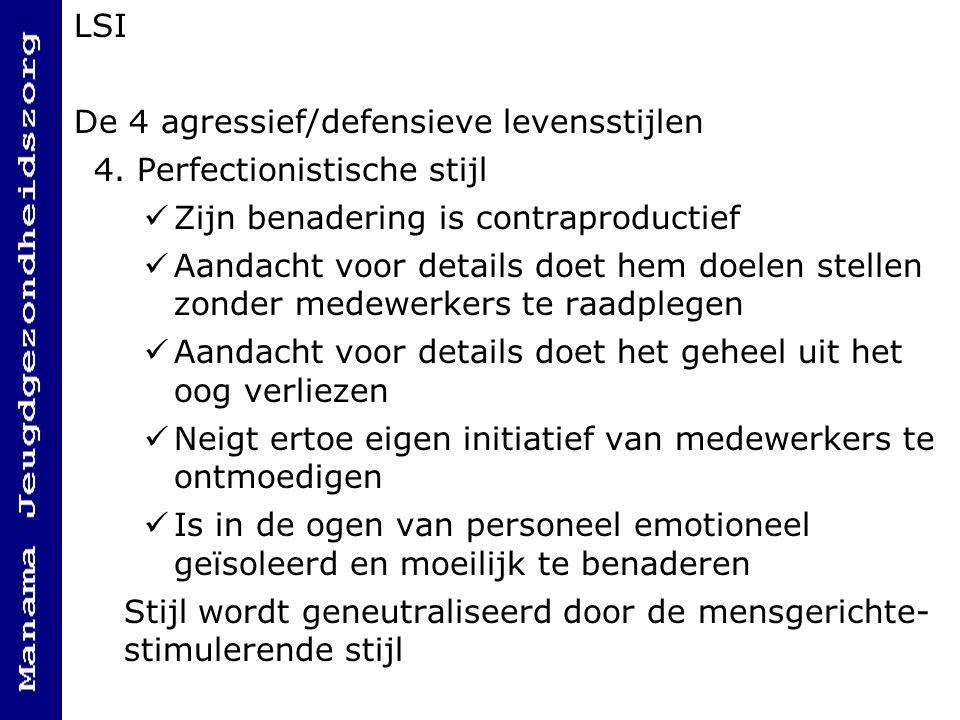 LSI De 4 agressief/defensieve levensstijlen 4.