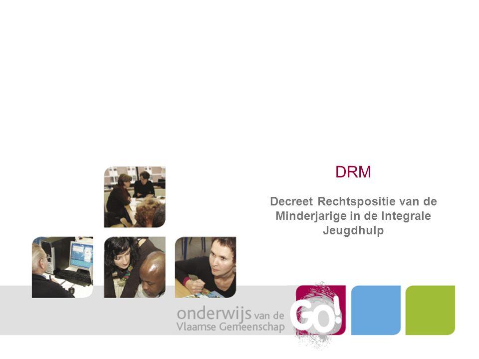 DRM Decreet Rechtspositie van de Minderjarige in de Integrale Jeugdhulp