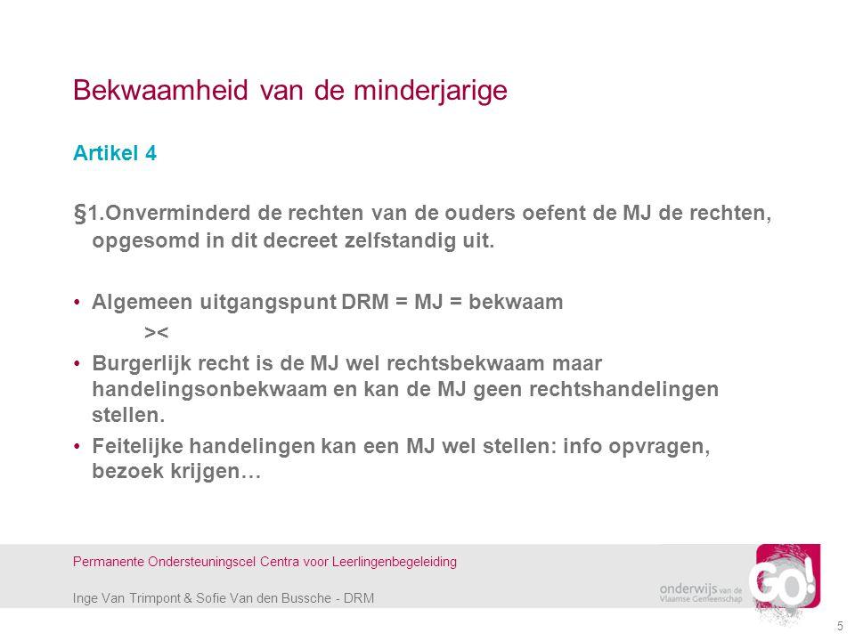 Inge Van Trimpont & Sofie Van den Bussche - DRM Permanente Ondersteuningscel Centra voor Leerlingenbegeleiding 5 Bekwaamheid van de minderjarige Artik