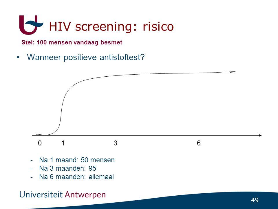49 HIV screening: risico Wanneer positieve antistoftest? -Na 1 maand: 50 mensen -Na 3 maanden: 95 -Na 6 maanden: allemaal 0 136 Stel: 100 mensen vanda