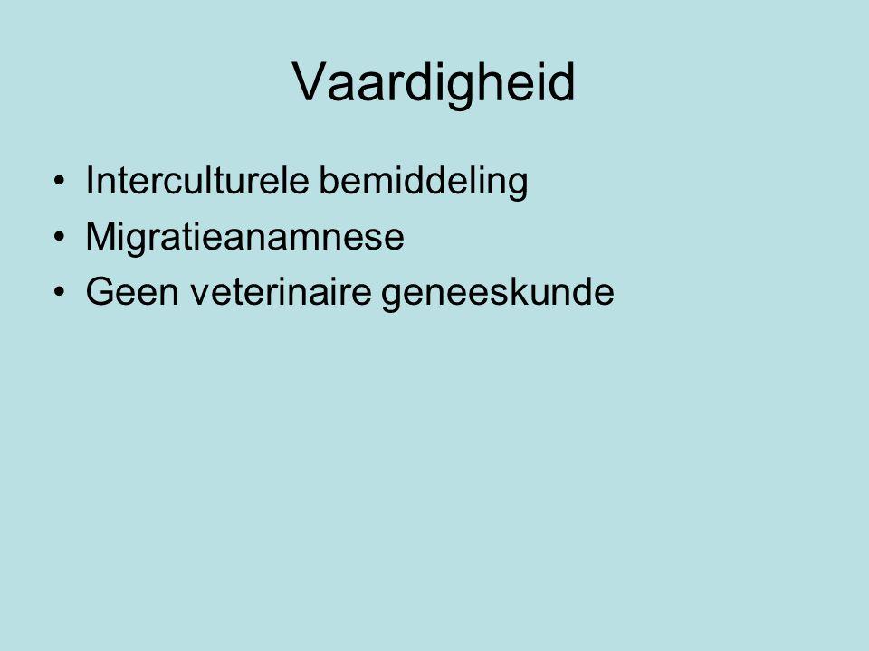 Vaardigheid Interculturele bemiddeling Migratieanamnese Geen veterinaire geneeskunde