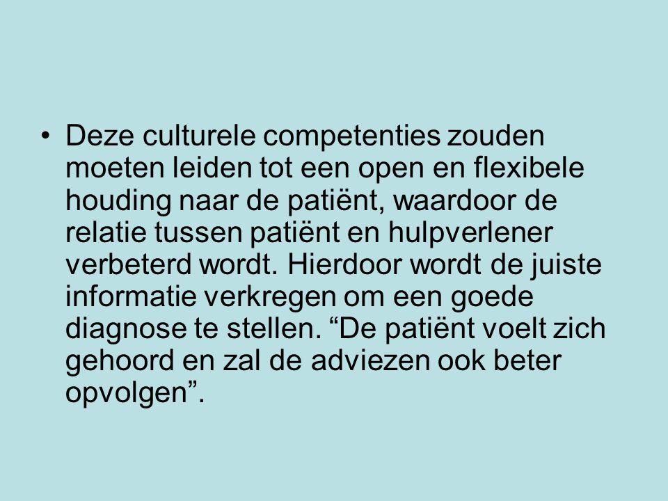 Deze culturele competenties zouden moeten leiden tot een open en flexibele houding naar de patiënt, waardoor de relatie tussen patiënt en hulpverlener verbeterd wordt.