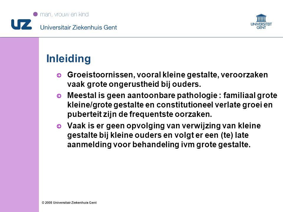 33 © 2008 Universitair Ziekenhuis Gent Inleiding Groeistoornissen, vooral kleine gestalte, veroorzaken vaak grote ongerustheid bij ouders. Meestal is