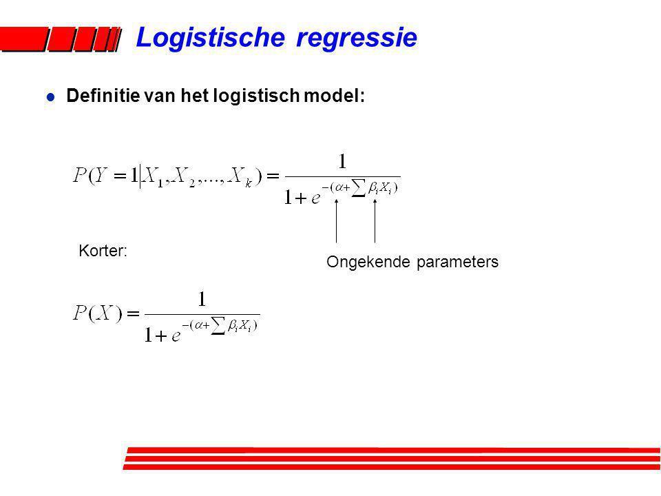 Logistische regressie Korter: l Definitie van het logistisch model: Ongekende parameters