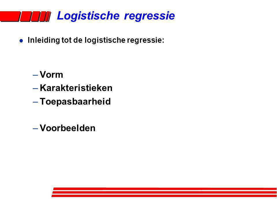 Logistische regressie 'FIT': op basis van de beschikbare gegevens worden de onbekende parameters geschat.