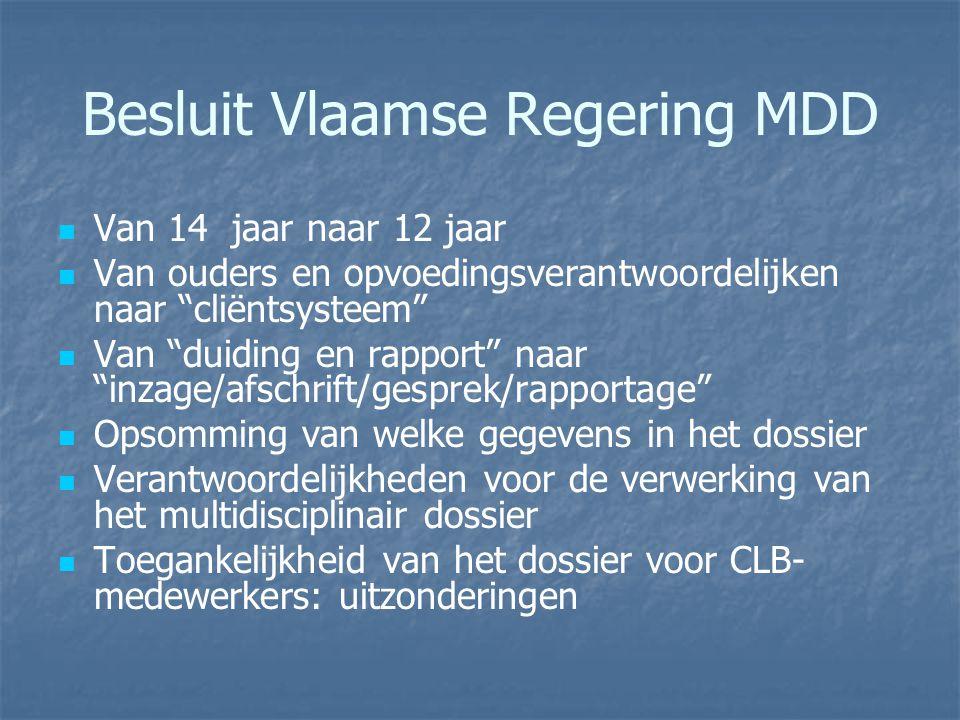 """Besluit Vlaamse Regering MDD Van 14 jaar naar 12 jaar Van ouders en opvoedingsverantwoordelijken naar """"cliëntsysteem"""" Van """"duiding en rapport"""" naar """"i"""