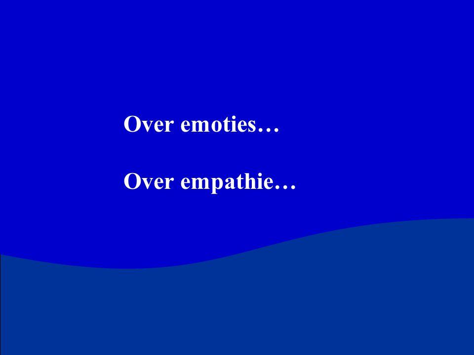 Over emoties… Over empathie…