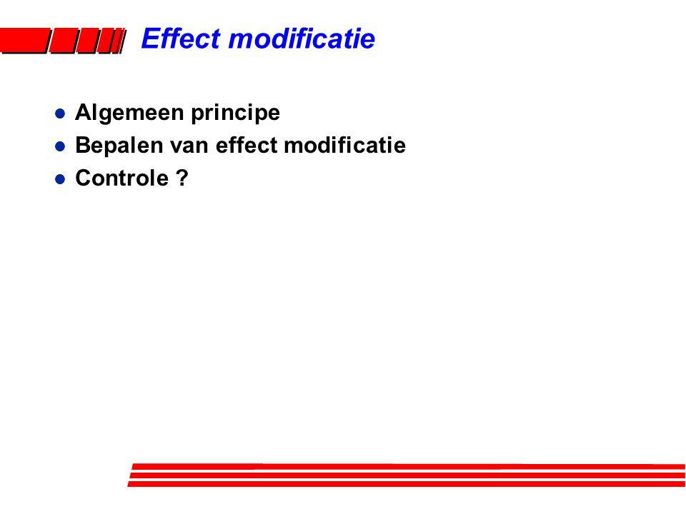 l Bepaling van de aanwezigheid van effect modificatie Effect modificatie +- Case Control Exposure E +- +- +- +- +- +- Case Control Case Control 12 1 34 2 3 Factor X 3 Factor X 2 Stratifieer voor alle determinanten Zijn de CIR's of deOR's in de verschillende strata gelijk ?