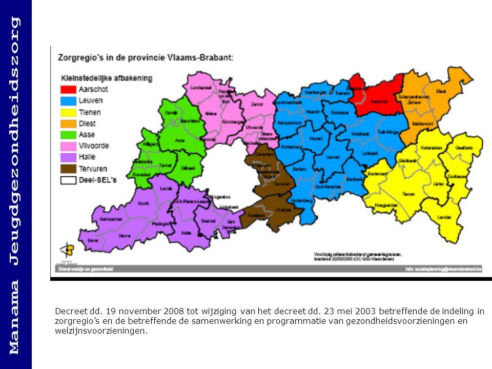 Decreet dd. 19 november 2008 tot wijziging van het decreet dd. 23 mei 2003 betreffende de indeling in zorgregio's en de betreffende de samenwerking en