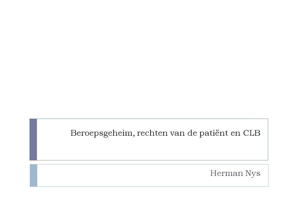 Beroepsgeheim, rechten van de patiënt en CLB Herman Nys