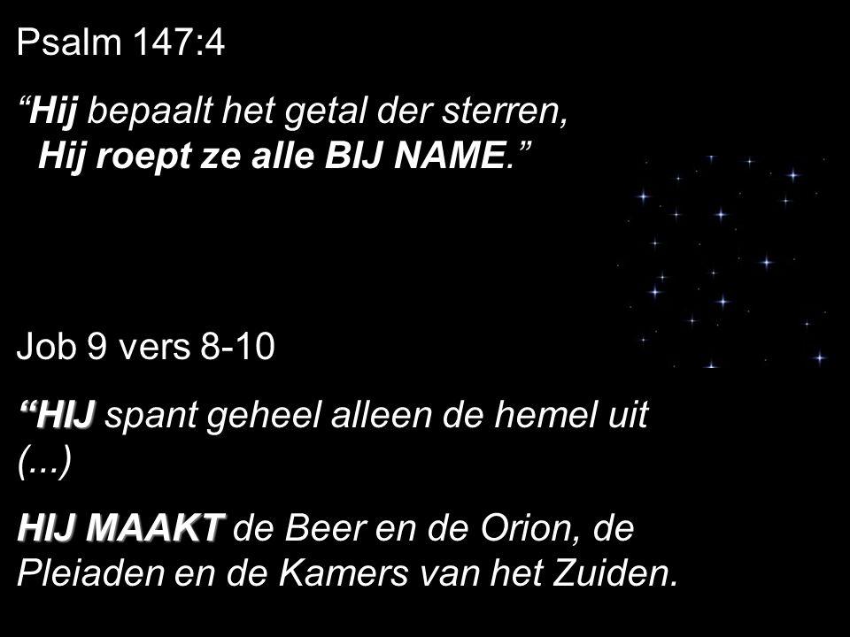 """Job 38 vers 31 tot 33 """"Kunt gij de banden van de Pleiaden binden, of de boeien van de Orion losmaken? Doet gij de tekens van de Dierenriem te rechter"""