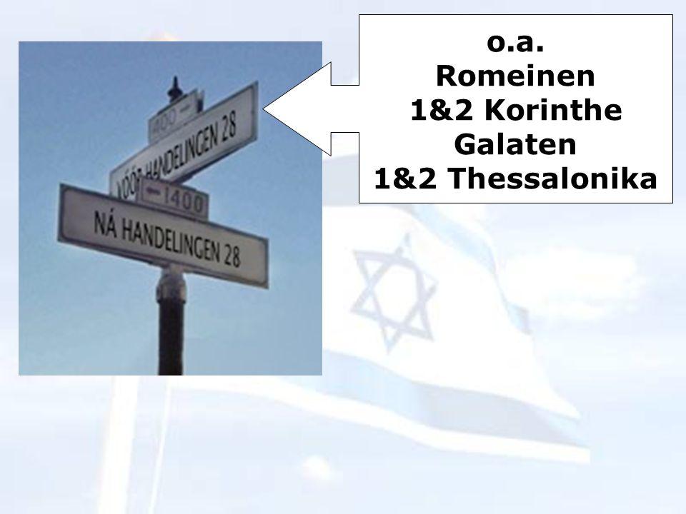 o.a. Romeinen 1&2 Korinthe Galaten 1&2 Thessalonika