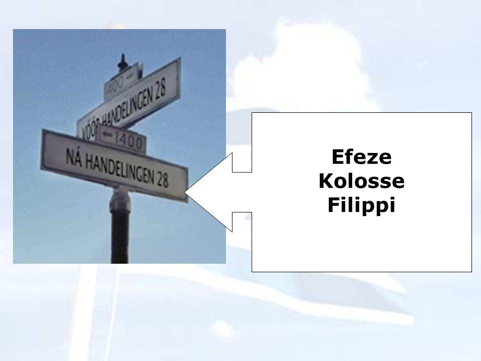 Efeze Kolosse Filippi