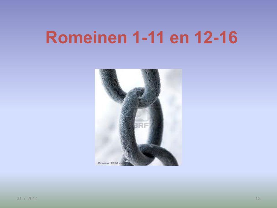 31-7-201413 Romeinen 1-11 en 12-16