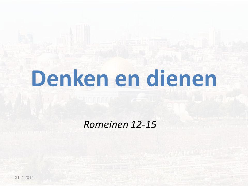 Romeinen 12-15 Denken en dienen 31-7-20141