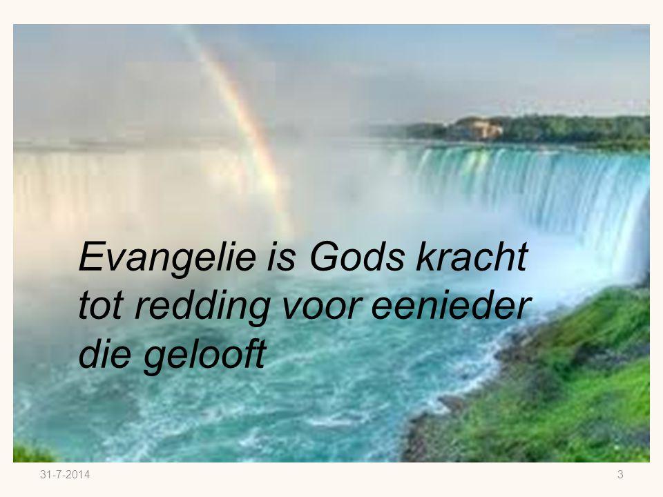 3 Evangelie is Gods kracht tot redding voor eenieder die gelooft