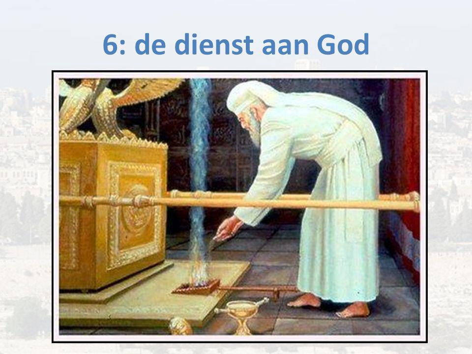 6: de dienst aan God