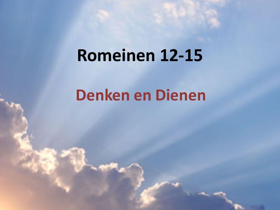 Romeinen 12-15 Denken en Dienen