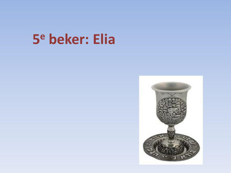 5 e beker: Elia