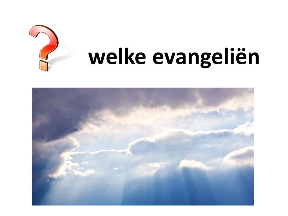 welke evangeliën