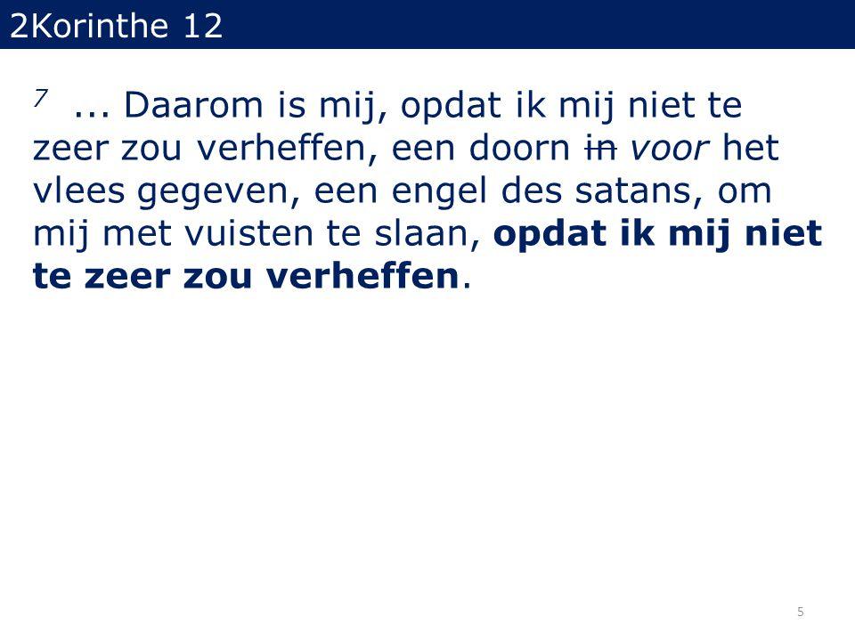 2Korinthe 12 7...
