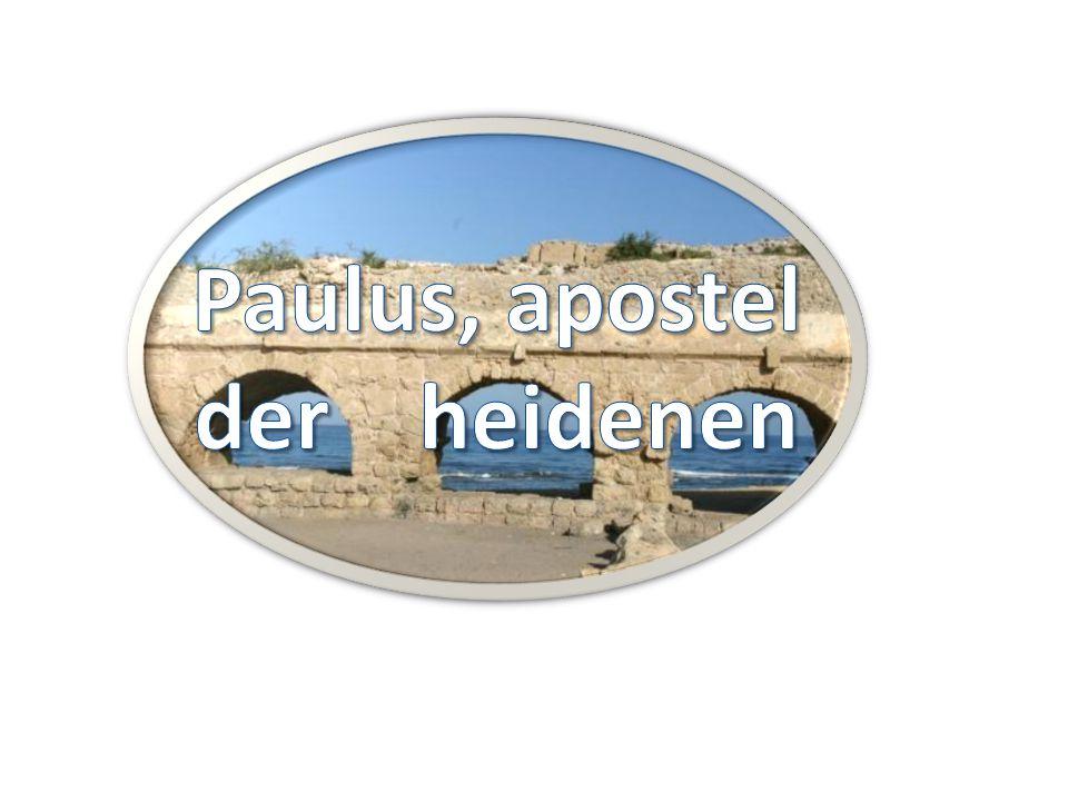 Welke apostel heeft God uitverkoren om de heidenen bekend te maken met het Evangelie? 2