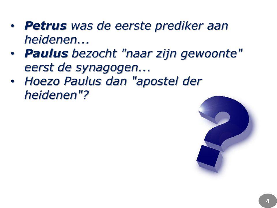 Petrus was de eerste prediker aan heidenen... Petrus was de eerste prediker aan heidenen...