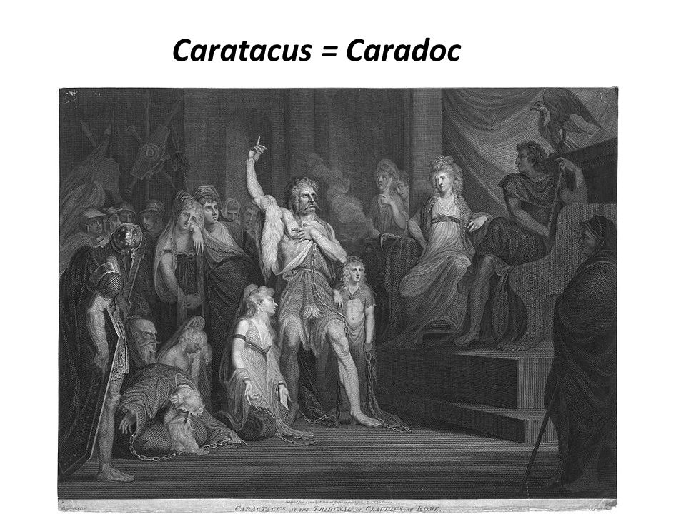 Caratacus = Caradoc