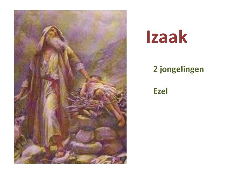 Izaak 2 jongelingen Ezel