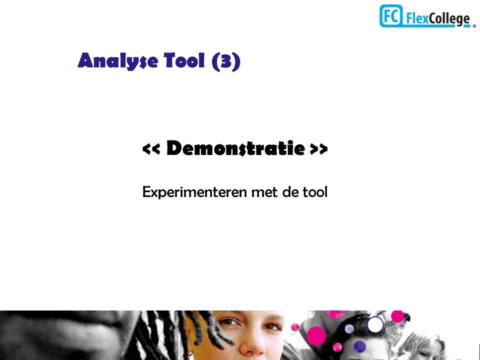 Analyse Tool (3) > Experimenteren met de tool