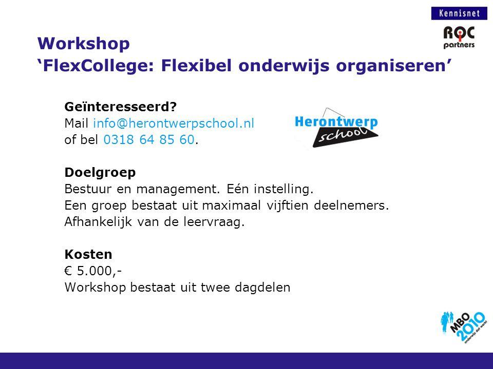 Geïnteresseerd? Mail info@herontwerpschool.nl of bel 0318 64 85 60. Doelgroep Bestuur en management. Eén instelling. Een groep bestaat uit maximaal vi