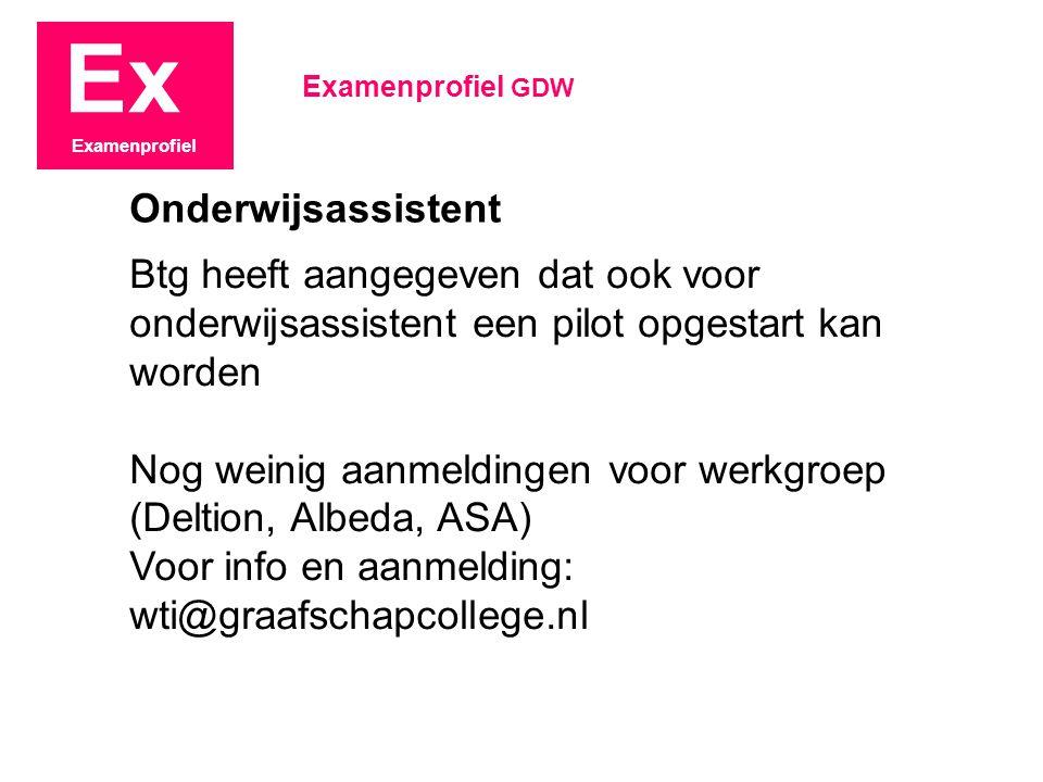 Ex Examenprofiel Stand van zaken 29 januari 2009 Examenprofiel GDW Examenprofiel Helpende Zorg en Welzijn