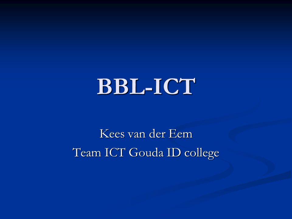BBL-ICT Kees van der Eem Team ICT Gouda ID college