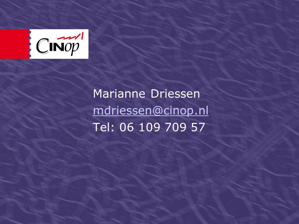 Marianne Driessen mdriessen@cinop.nl Tel: 06 109 709 57