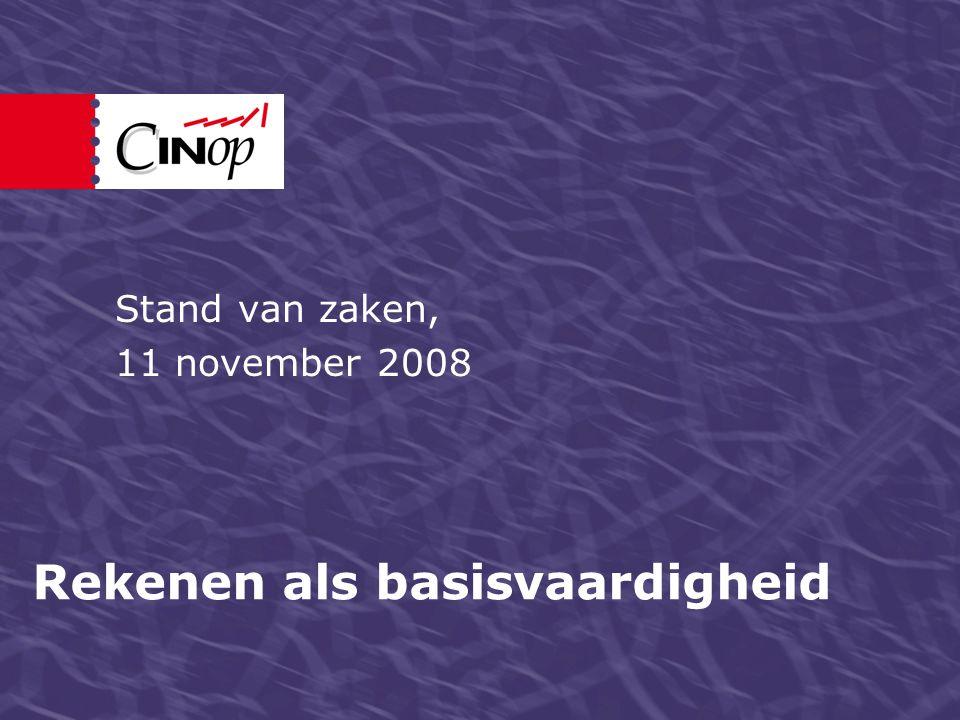 Rekenen als basisvaardigheid Stand van zaken, 11 november 2008