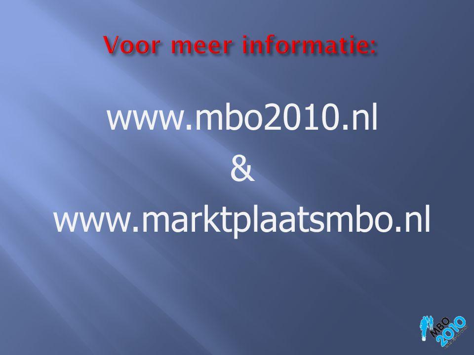 www.mbo2010.nl & www.marktplaatsmbo.nl