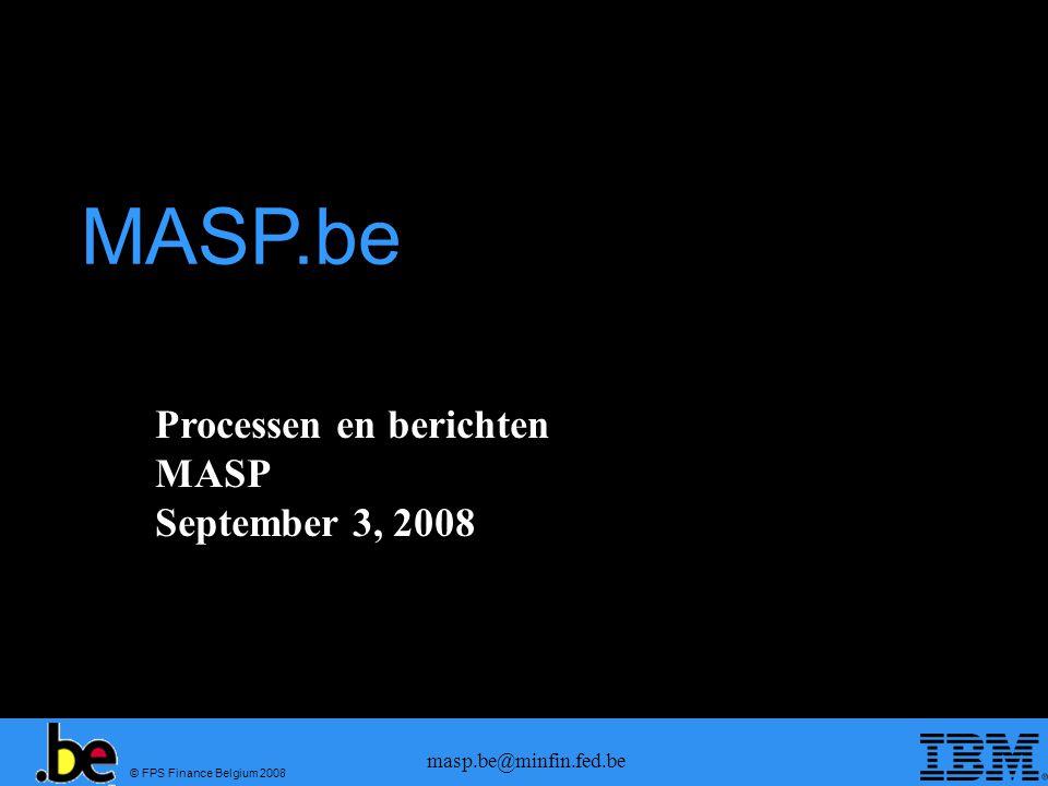 © FPS Finance Belgium 2008 masp.be@minfin.fed.be Controleopdracht (2/2) Corresponding MIG: MASP.be_ECS_MIG Control Decisions_0.07.docMASP.be_ECS_MIG Control Decisions_0.07.doc