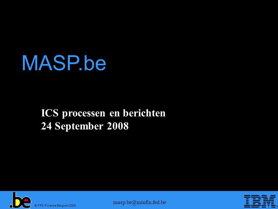 © FPS Finance Belgium 2008 masp.be@minfin.fed.be Wijziging kantoor van binnenkomen
