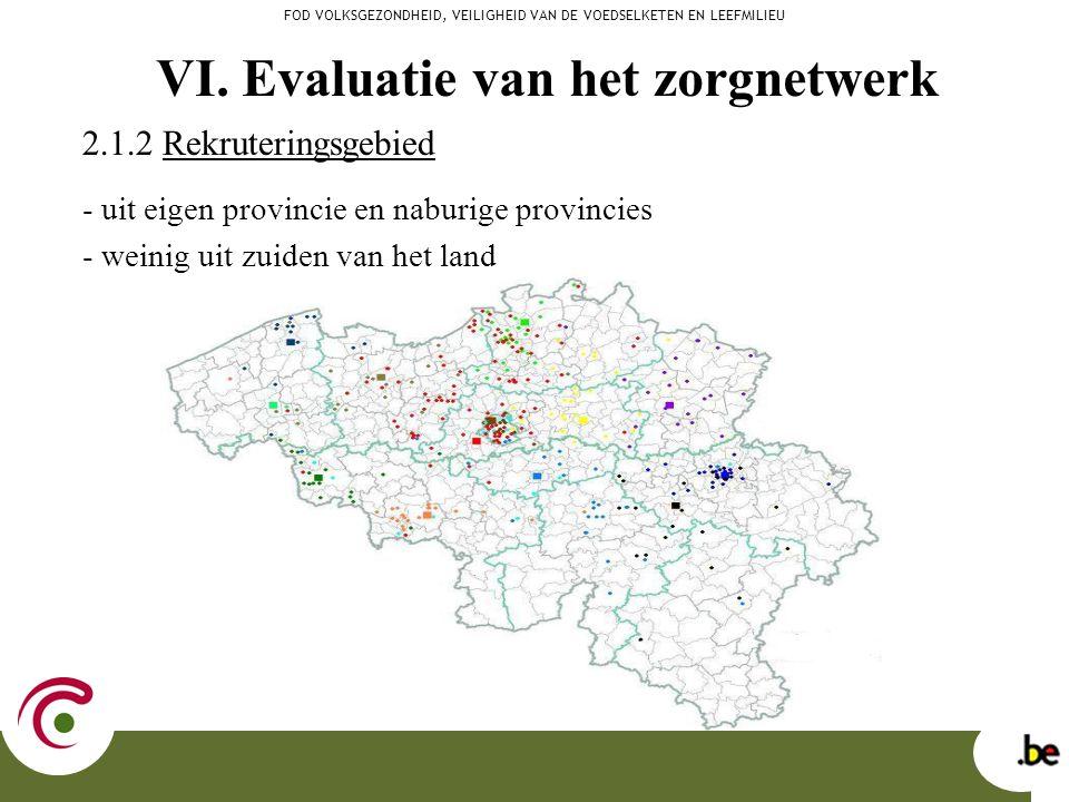 2.1.2 Rekruteringsgebied - uit eigen provincie en naburige provincies - weinig uit zuiden van het land FOD VOLKSGEZONDHEID, VEILIGHEID VAN DE VOEDSELK