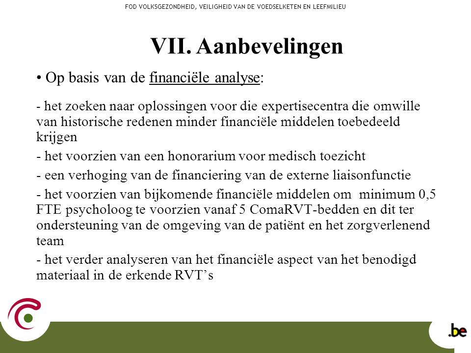 Op basis van de financiële analyse: - het zoeken naar oplossingen voor die expertisecentra die omwille van historische redenen minder financiële midde