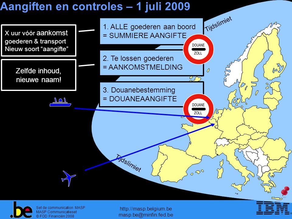 Set de communication MASP MASP Communicatieset © FOD Financiën 2008 http://masp.belgium.be masp.be@minfin.fed.be Tijdslimiet Aangiften en controles –