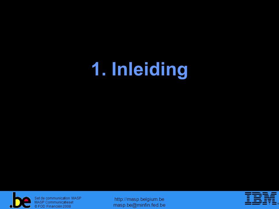 Set de communication MASP MASP Communicatieset © FOD Financiën 2008 http://masp.belgium.be masp.be@minfin.fed.be Douanecontext – vandaag en morgen CORRECTIEVE MAATREGELEN (Conformiteit)  Focus op conformiteit –correctieve maatregelen  Bedreiging –antwoord formuleren (politieke consequentie) –= PREVENTIE  Douane best geplaatst –op vlak van goederen –betrokkenheid in logistieke keten  Europees plan voor de douane –operationalisering op 1 juli 2009 PREVENTIEVE MAATREGELEN (Veiligheid) PREVENTIEVE MAATREGELEN (Veiligheid)