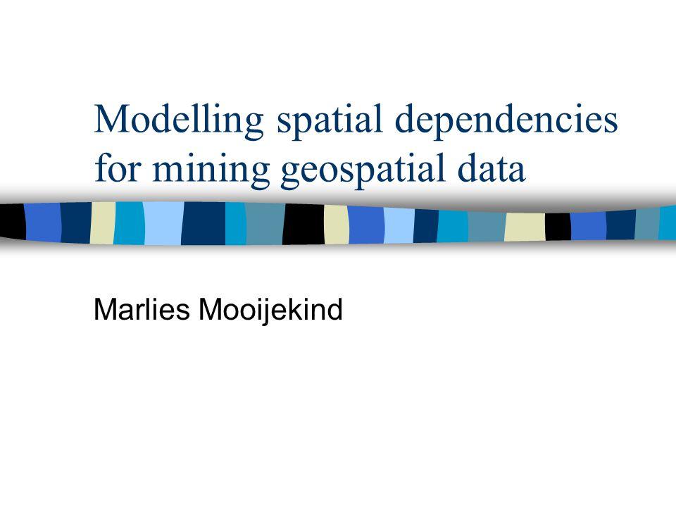 Inhoud n Spatial data mining n Spatial data n Predicting Locations n Technieken (vergelijking) –SAR –PLUMS n Conclusies