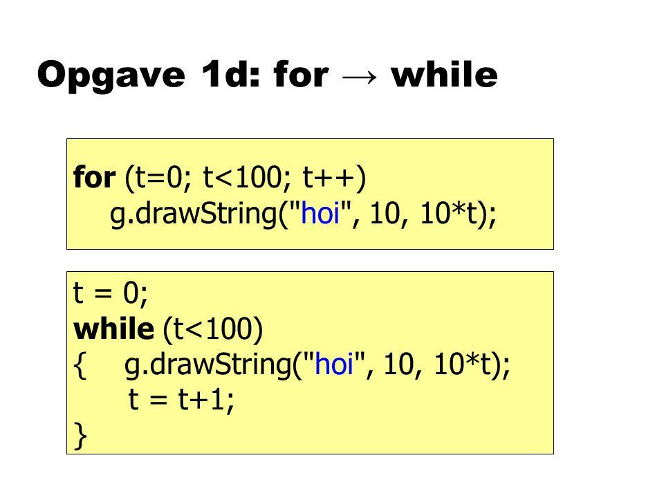 Opgave 1c: klasse nEen klasse is uEen groepje methodes met een naam uHet type van een object nMethoden uit een klasse kunnen objecten onder handen nemen die die klasse als type hebben.