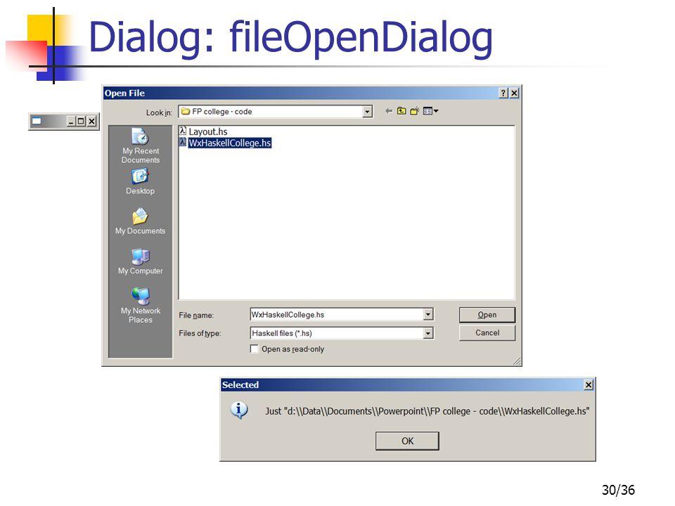 30/36 Dialog: fileOpenDialog