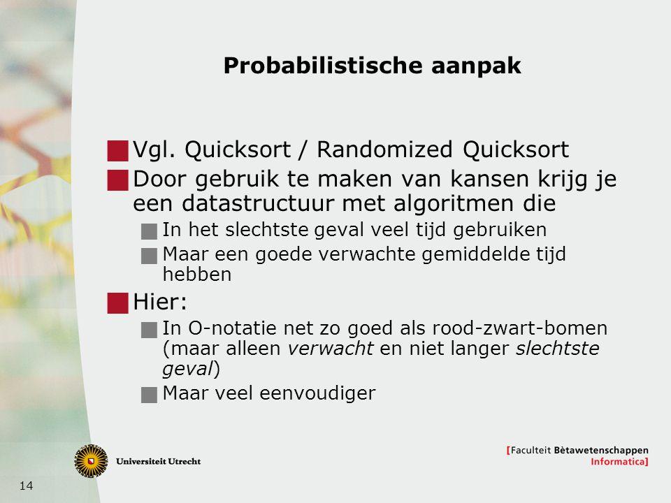 14 Probabilistische aanpak  Vgl.